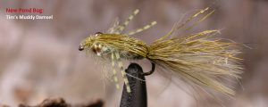 New Pond Bug Tims Muddy Damsel Fly Fishing Lure